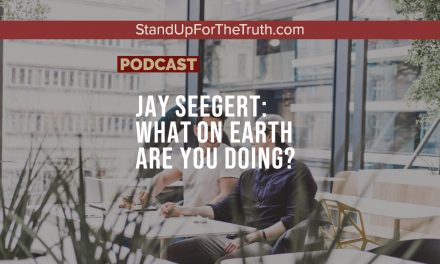 Jay Seegert: What on Earth are You Doing?