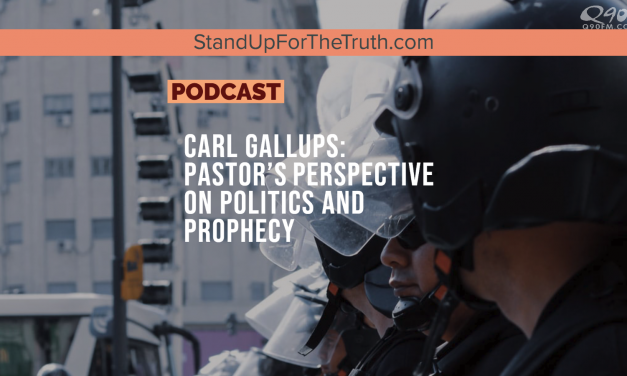 Carl Gallups: Pastor's Perspective on Politics and Prophecy