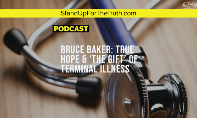 Bruce Baker: True Hope & 'The Gift' of Terminal Illness