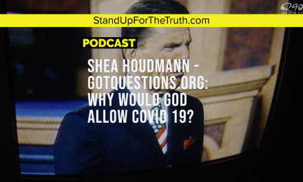Shea Houdmann: Why Would God Allow COVID 19?