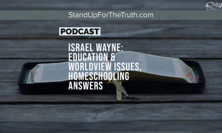 Israel Wayne: Education & Worldview Issues, Homeschooling Answers