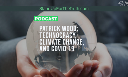 Patrick Wood: Technocracy, Climate Change, and COVID 19