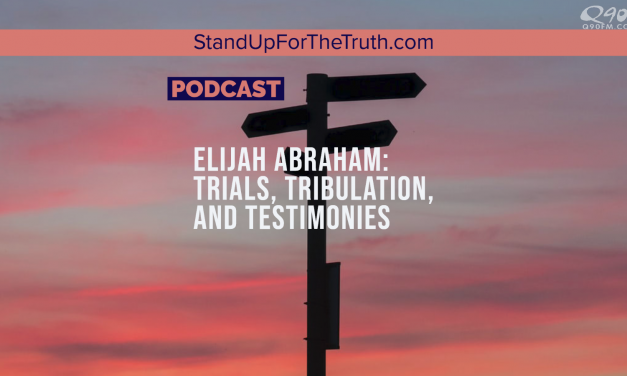Elijah Abraham: Trials, Tribulation, and Testimonies