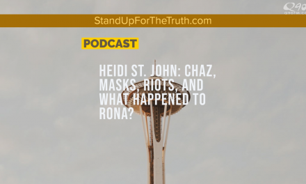 Heidi St. John: CHOP, Church & State, Masks & the 'Rona'