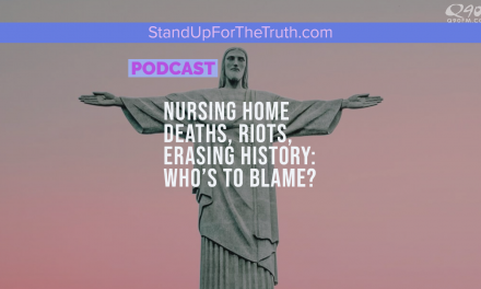 Nursing Home Deaths, Riots, Erasing History: Who's to Blame?