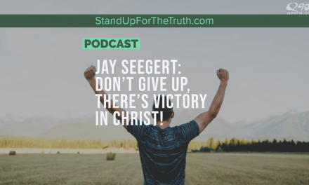 Jay Seegert: Don't Give Up, There's Victory in Christ!