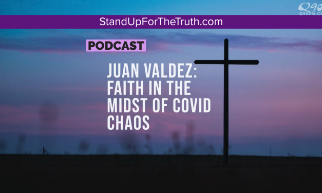 Juan Valdez: Faith in the Midst of Covid Chaos, Lies