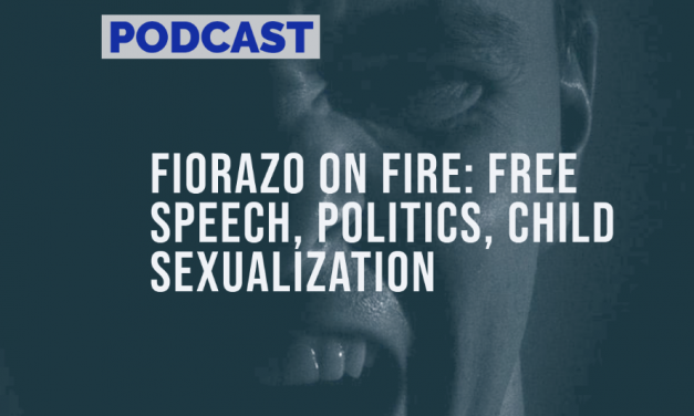 Fiorazo on Fire: Free Speech, Politics, Child Sexualization