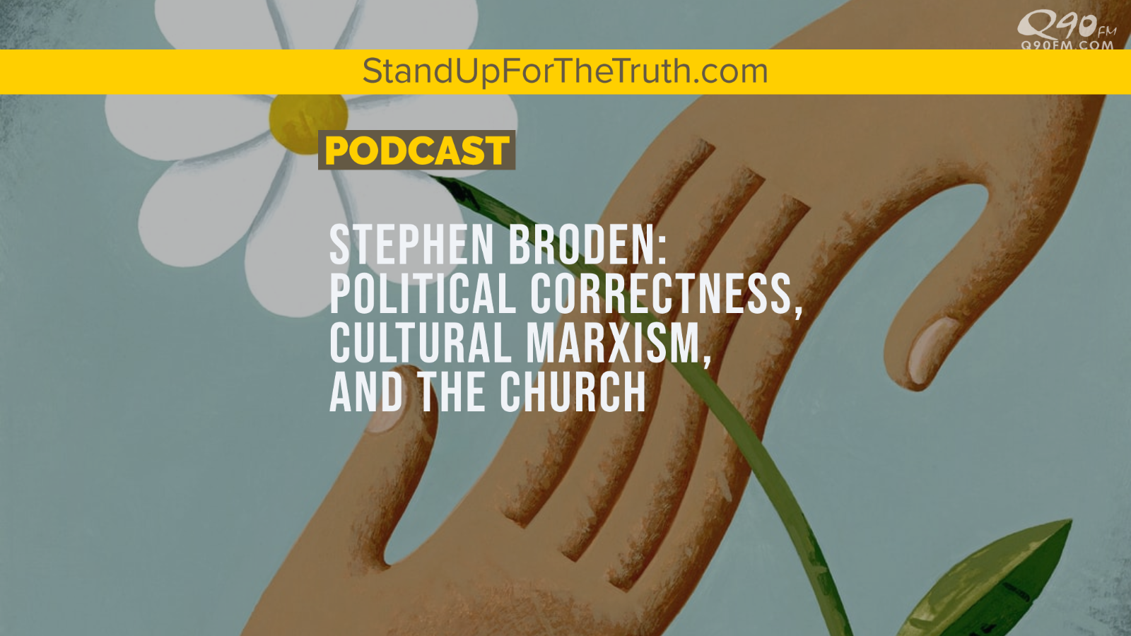 Stephen Broden: Political Correctness, Cultural Marxism, and the Church