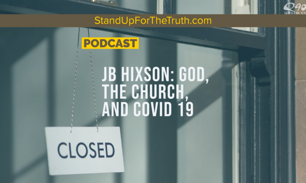 JB Hixson: God, the Church, and COVID 19