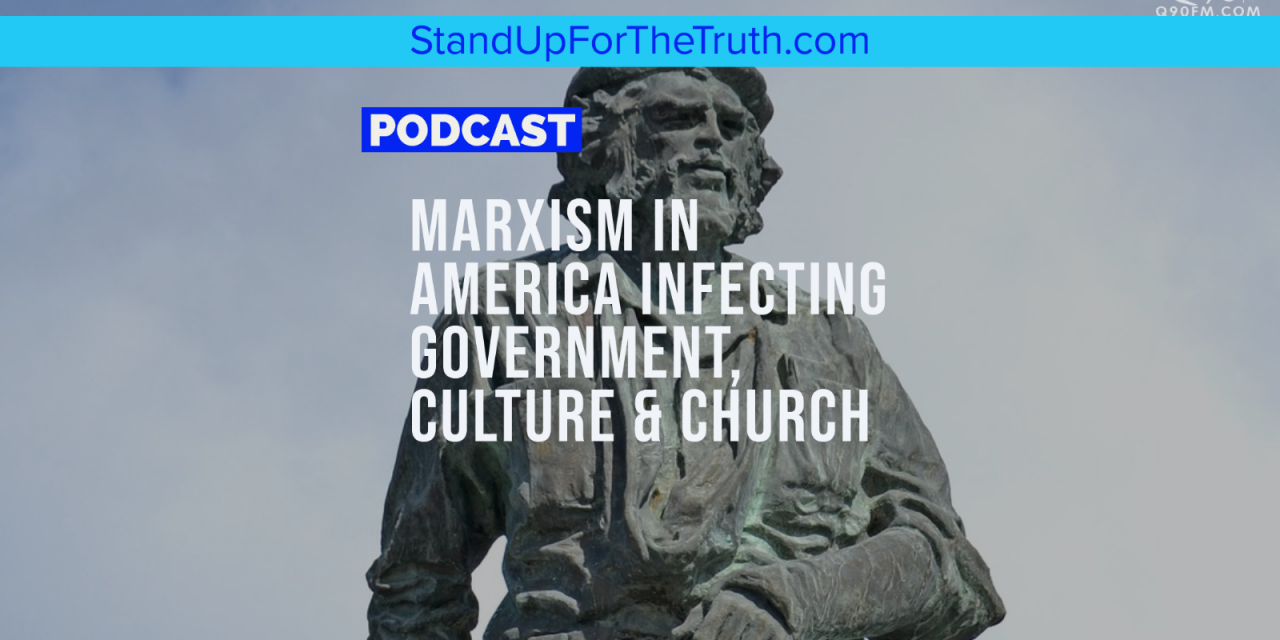 TREVOR LOUDEN: Marxism in America Infecting Government, Culture & Church