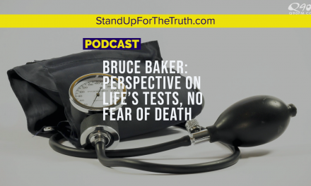 Bruce Baker: Perspective on Life's Tests, No Fear of Death