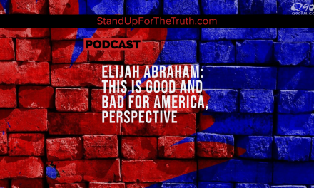 Elijah Abraham: This Is Good And Bad For America, Perspective