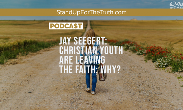 Jay Seegert: Christian Youth are Leaving the Faith; Why?