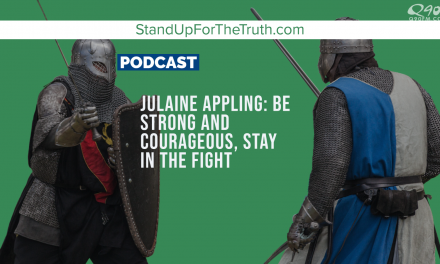 Julaine Appling: Be Strong and Courageous, Stay in the Fight