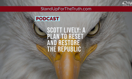 Scott Lively: A Plan to Reset and Restore the Republic
