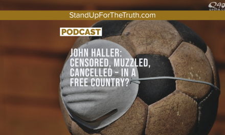 John Haller: Censored, Muzzled, Cancelled – in a Free Country?