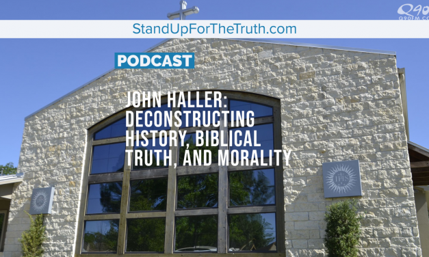 John Haller: Deconstructing History, Biblical Truth, and Morality