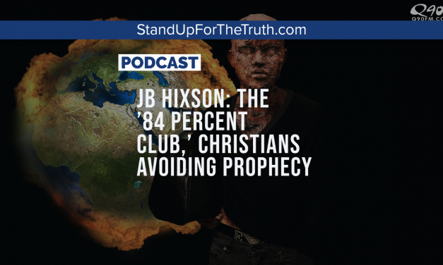 JB Hixson: The '84 Percent Club,' Christians Avoiding Prophecy