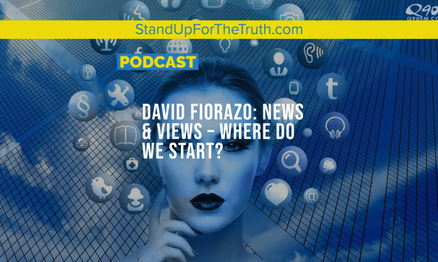 David Fiorazo: News & Views – Where Do We Start?
