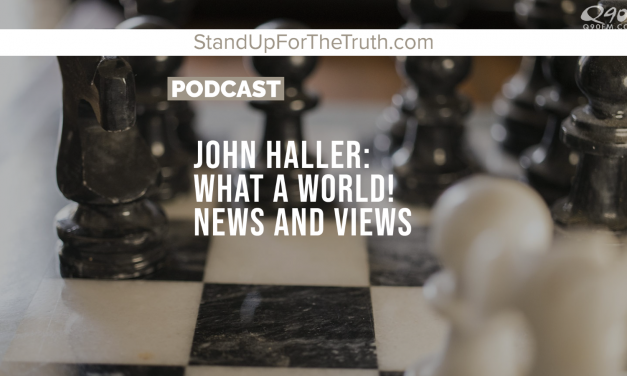 John Haller: What A World! News and Views