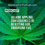 Julaine Appling: Consequences of Rejecting God, Endorsing Evil