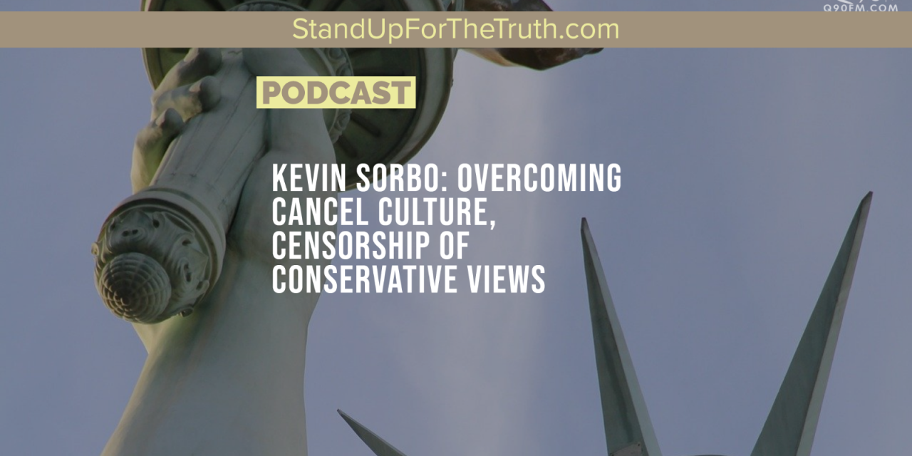 Kevin Sorbo: Overcoming Cancel Culture, Censorship of Conservative Views