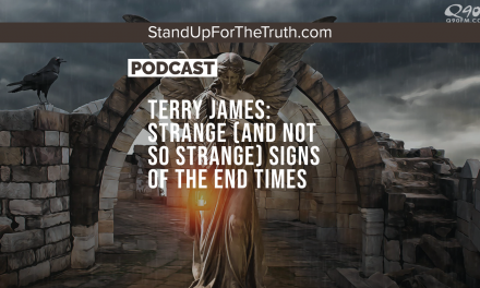 Terry James: Strange (and not so strange) Signs of the End Times