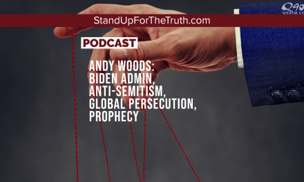 Andy Woods: Anti-Semitism, Biden Admin, Global Persecution, Prophecy