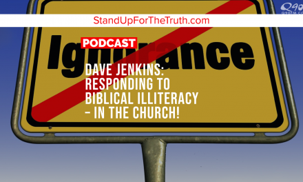Dave Jenkins: Responding to Biblical Illiteracy – In the Church!