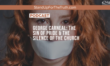 George Carneal: The Sin of Pride & the Silence of the Church