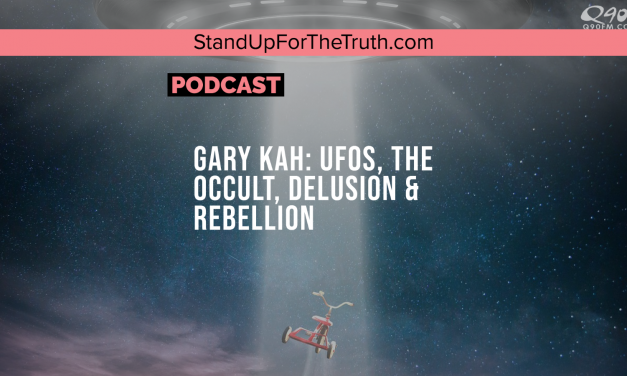 Gary Kah: UFOs, the Occult, Delusion & Rebellion