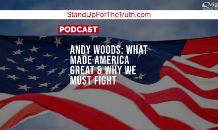 Andy Woods: What Made America Great & Why We Must Fight