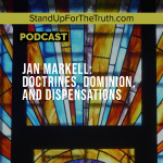 Jan Markell: Doctrines, Dominion, and Dispensations