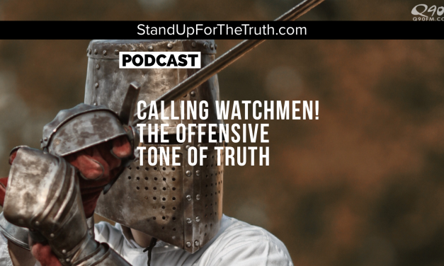 Calling Watchmen! The Offensive Tone of Truth