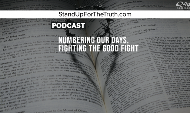 Numbering Our Days, Fighting the Good Fight