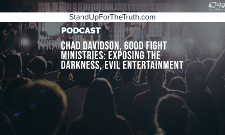 Chad Davidson, Good Fight Ministries: Exposing the Darkness, Evil Entertainment