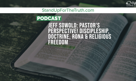 Jeff Sowold: Pastor's Perspective! Discipleship, Faith, Fear, and Religious Freedom